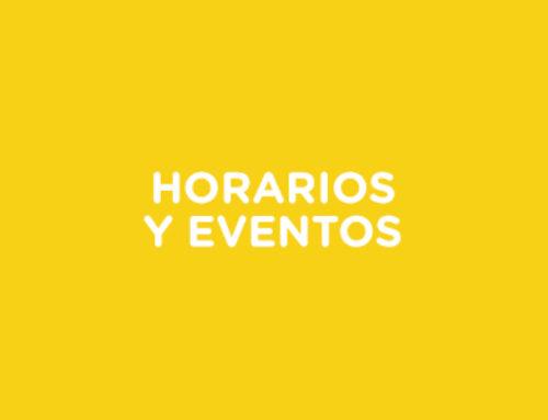 Horarios y eventos